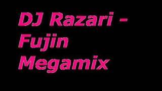 DJ Razari - Fujin Megamix