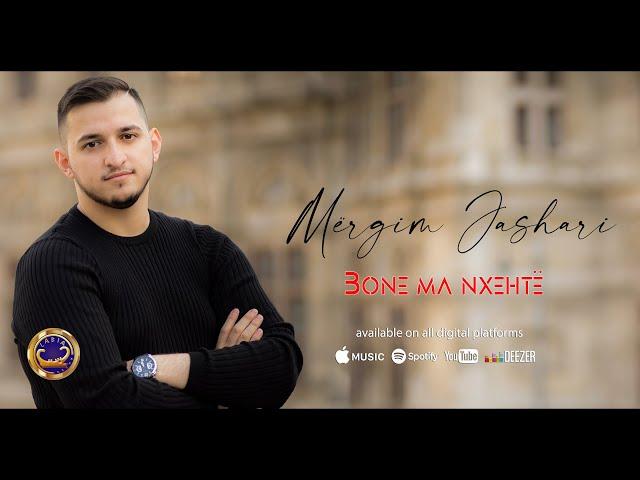 Mergim Jashari  - Bone ma nxehtë