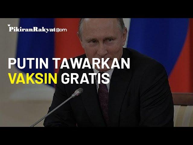 Putin Tawarkan Vaksin Virus Corona Buatan Rusia Secara Gratis ke PBB