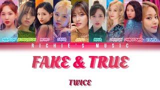 TWICE ( トワイス) - Fake & True [Color Coded Lyrics Kan Rom Eng]