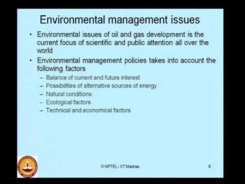 Mod-02 Lec-04 Chemicals and Wastes from Offshore and Oil Ind