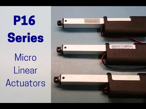 P16 Small Linear Actuator - Speed and Power