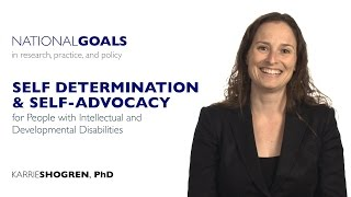 Self-determination and self-advocacy for people with intellectual and developmental disabilities