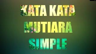 Kata Kata Mutiara Simple - Kata Kata Mutiara