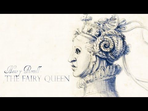 H. Purcell: «The Fairy Queen» Z. 629 [Concentus Musicus Wien / Arnold Schoenberg Chor]