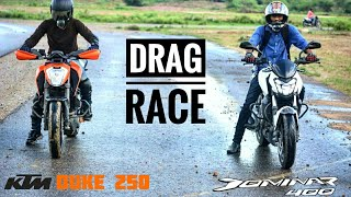 Dominar 400 Vs Duke 250 | Drag race