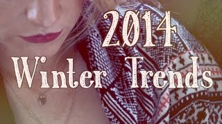 Winter Trends 2014 Thumbnail