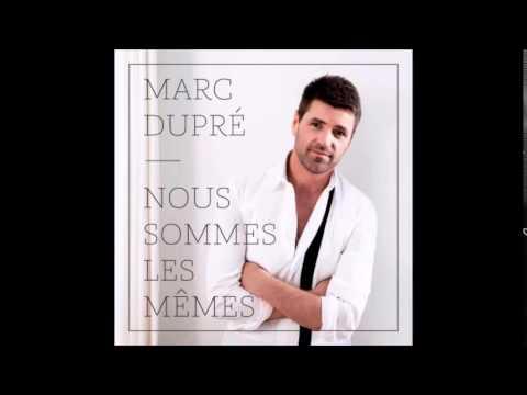 Marc Dupré - Je vous aime
