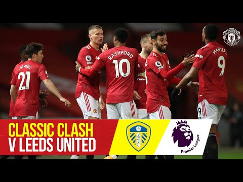 Classic Clash - Leeds United (20/21) |  Unbridled Reds beat Leeds by six |  Manchester United v Leeds