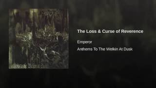 The Loss & Curse Of Reverence