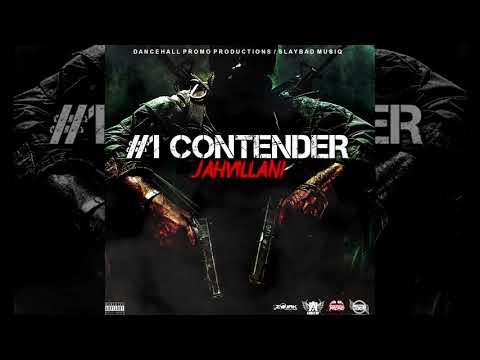 Jahvillani - #1 Contender