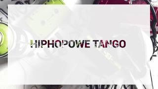 Polska Wersja - Hiphopowe tango