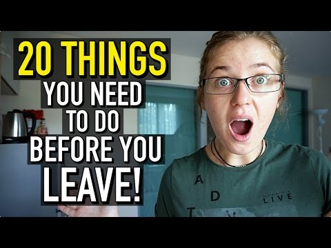 20 THINGS TO DO BEFORE YOU GO TRAVELLING!!!