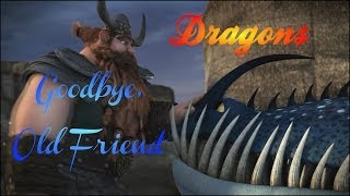 HTTYD (Thornado & Stoick) ~ Goodbye, Old Friend