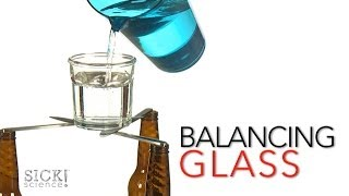 Balancing Glass - Sick Science! #165