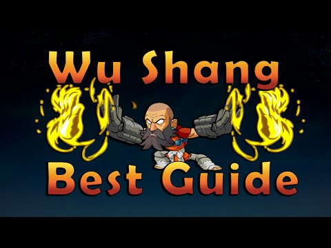 Best Wu Shang Guide Ever Made - Brawlhalla