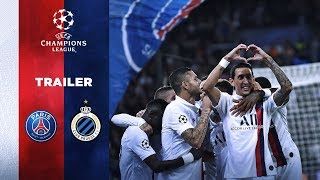 VIDEO: TRAILER : PARIS SAINT-GERMAIN vs CLUB BRUGES