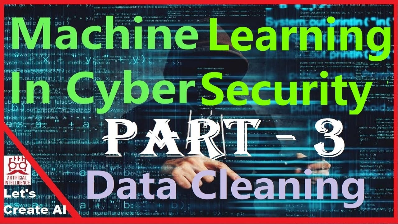Machine Learning in CyberSecurity Part 3   Security Data ...
