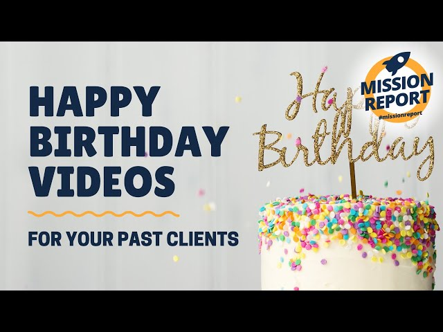 #missionreport -  Do you film Happy Birthday videos for your past clients?