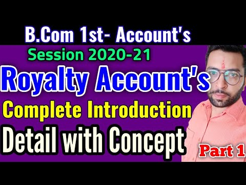 Royalty Accounts - Introduction (part 1)   B.com 1sr yr - Financial Accounting   New session
