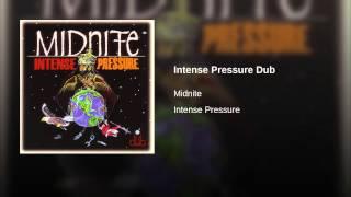 Intense Pressure Dub