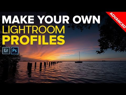 How To Make Your Own Lightroom and Photoshop Profiles LUTs