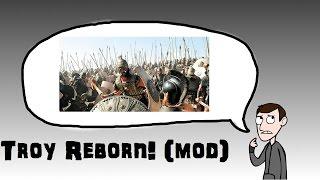 Total War: Rome 2 - Troy Reborn! (Mod)