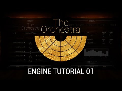 SONUSCORE - The Orchestra - Engine Tutorial 01