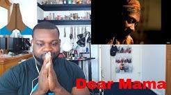 2Pac - Dear Mama | Reaction