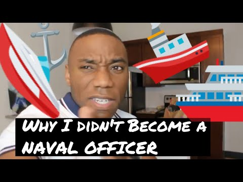 Why I didn't go  Navy Officer