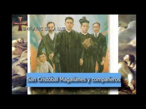 San Cristóbal Magallanes y Compañeros - Santo del dia 21 de Mayo