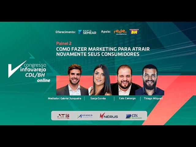 Como fazer marketing para atrair novamente seus consumidores   Congresso InfoVarejo CDL BH online
