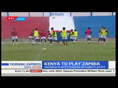 Kenya National Football team Harambee Stars to play Zambia's Chipolopolo