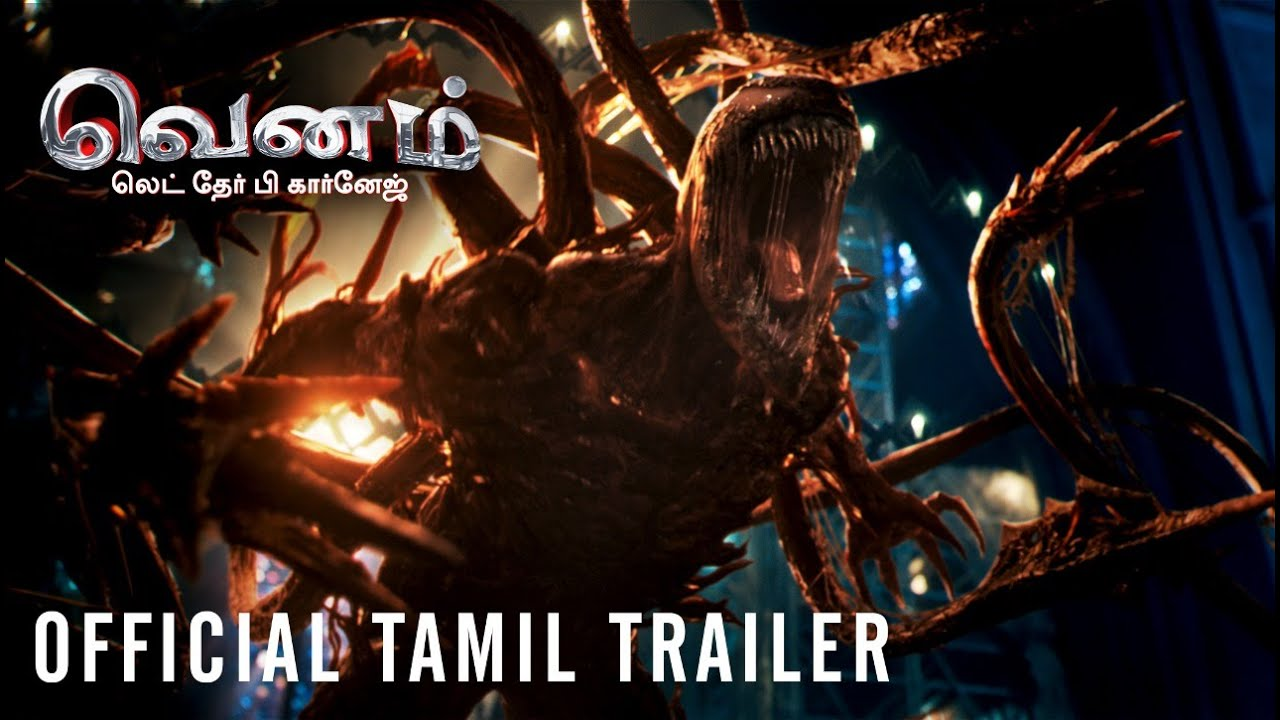 VENOM: LET THERE BE CARNAGE - Official Tamil Trailer (HD)
