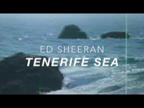 Ed Sheeran // Tenerife Sea Lyrics