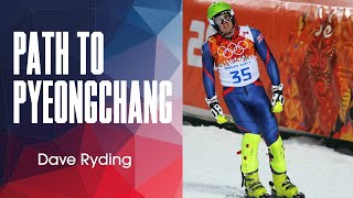 Dave Ryding - Path to PyeongChang