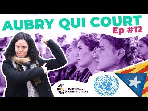 AQC #12 : À L'ONU, LES CATALANS ET LA DÉMOCRATIE, NOS VILLES EN COMMUN & SAUVONS LES KURDES !