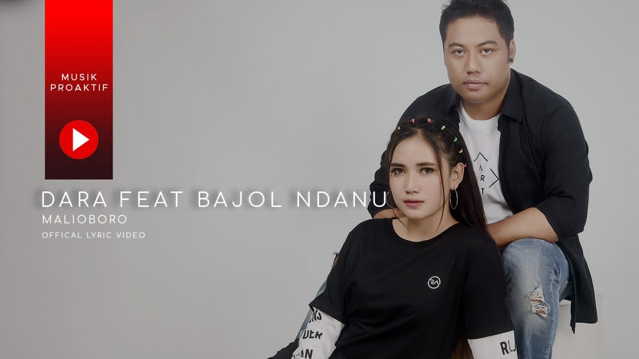 Dara Ayu Ft. Bajol Ndanu - Malioboro (Official Lyric Video)