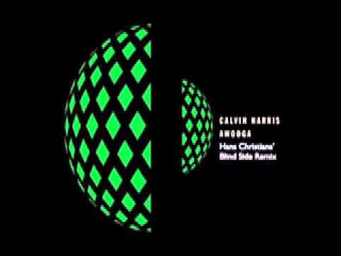 Calvin Harris - Awooga (Hans Christians' Blind Side Remix)