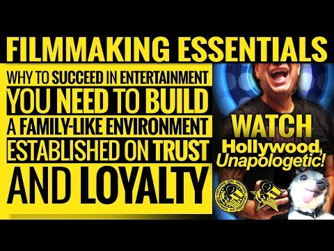 Why To Succeed In Entertainment You Need A Family-Like Environment... - HOLLYWOOD UNAPOLOGETIC!