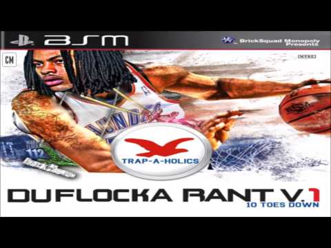 Waka Flocka Flame - DuFlocka Rant (10 Toes Down) [FULL MIXTAPE + DOWNLOAD LINK] [2011]