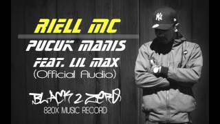 RIELL MC- Pucuk Manis Ft. Lil Max (Official Audio)