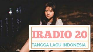 [IRADIO 20] Tangga Lagu Indonesia 2019 | TOP CHART IRADIO EDISI 15 Oktober