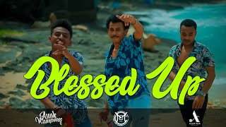 Anak Kampong - BLESSED UP (Official Music Video) Prod By. ELpro