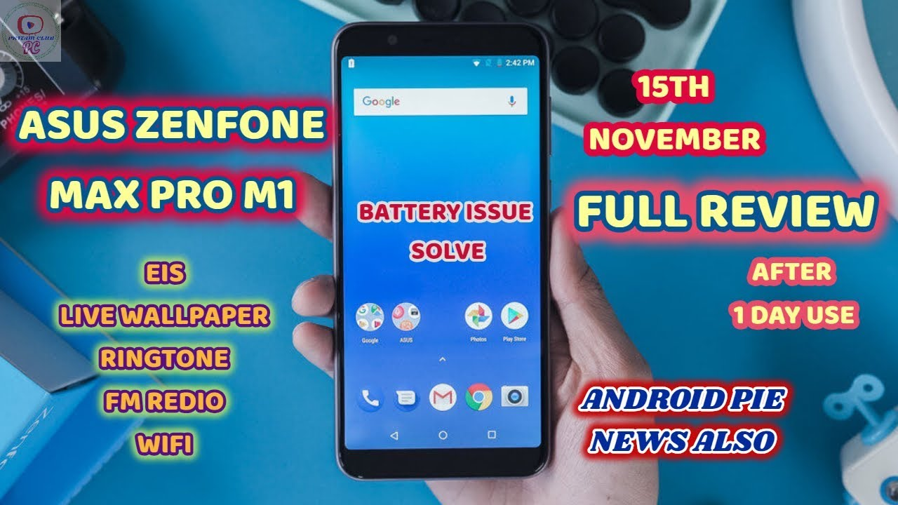 ASUS ZENFONE MAX PRO M1 FULL REVIEW AFTER 15TH NOVEMBER UPDATE    EIS ENABLE    LIVE WALLPAPER ...