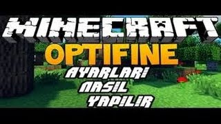 Minecraft 1.7.10 Optifine Ayarları
