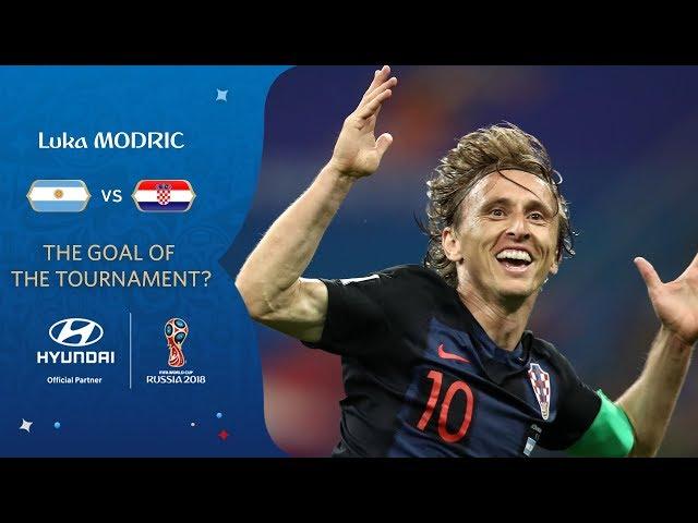 Luka MODRIC goal vs Argentina   2018 FIFA World Cup   Hyundai Goal of the Tournament Nominee