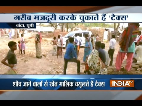 UP: Lack of toilets forces people in this village to pay tax for open defecation