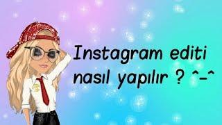 MSP - İNSTAGRAM EDİTİ NASIL YAPILIR ? ^^