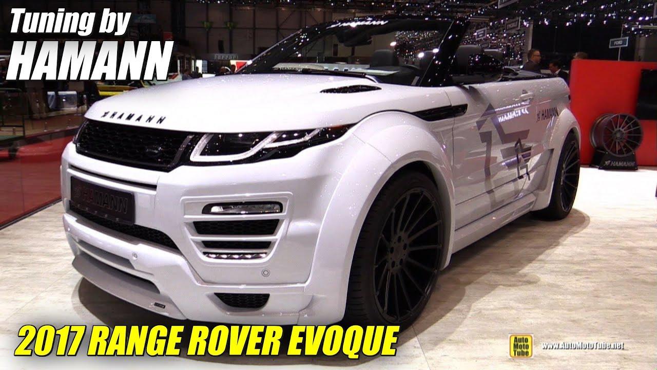 2017 range rover evoque convertible hamann exterior interior walkaround 2017 geneva motor. Black Bedroom Furniture Sets. Home Design Ideas